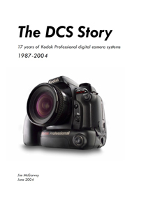 The DCS Story